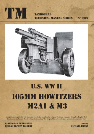 TG-6016 105 MM HOWITZER M2A1 & M3