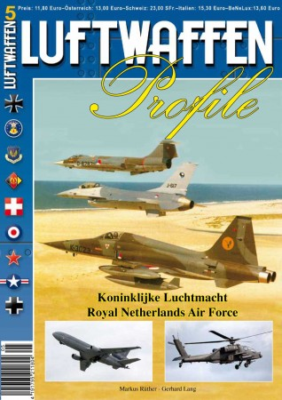 LUFTWAFFEN PROFILE 05 Koninklijke Luftmacht - Royal Netherlands Air Force